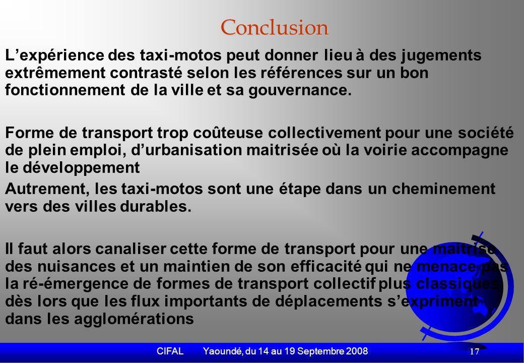 CIFAL Yaoundé, du 14 au 19 Septembre 2008 18 Merci pour votre intérêt aux hommes en jaune