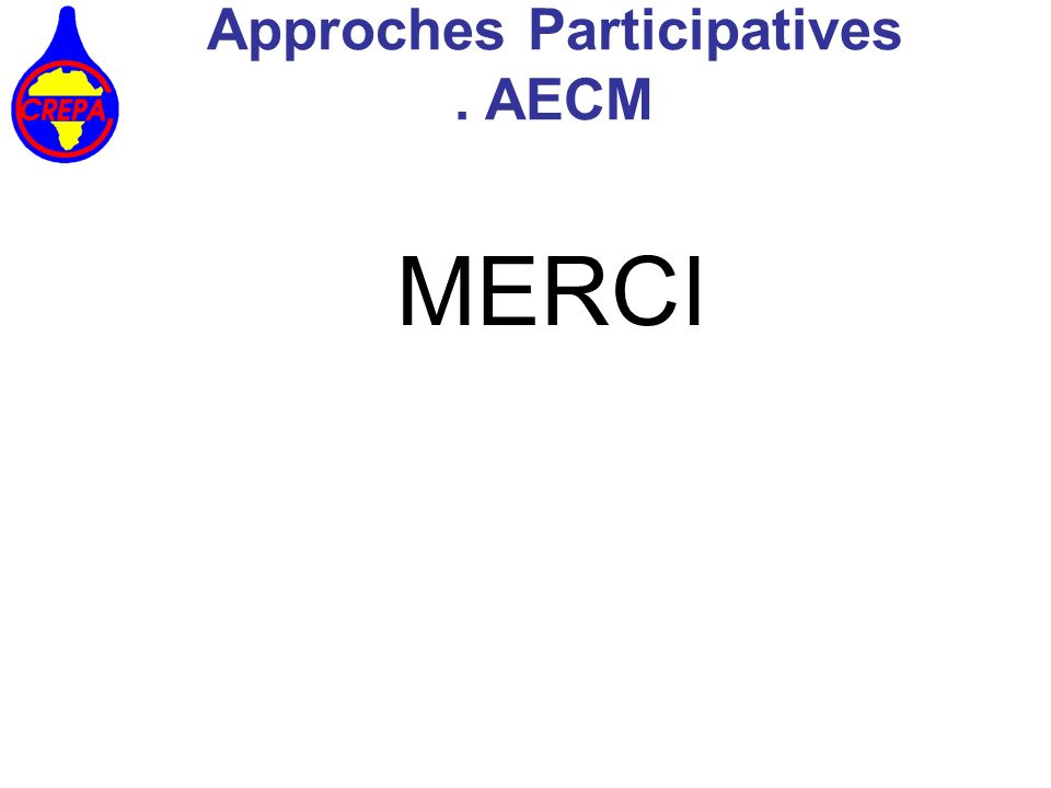 MERCI Approches Participatives. AECM
