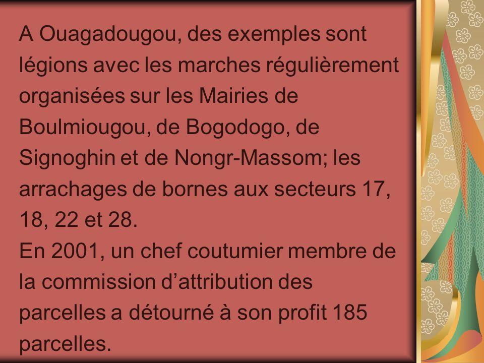 A Ouagadougou, des exemples sont légions avec les marches régulièrement organisées sur les Mairies de Boulmiougou, de Bogodogo, de Signoghin et de Non