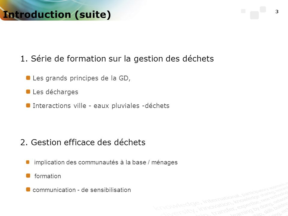 3 Introduction (suite) 1.