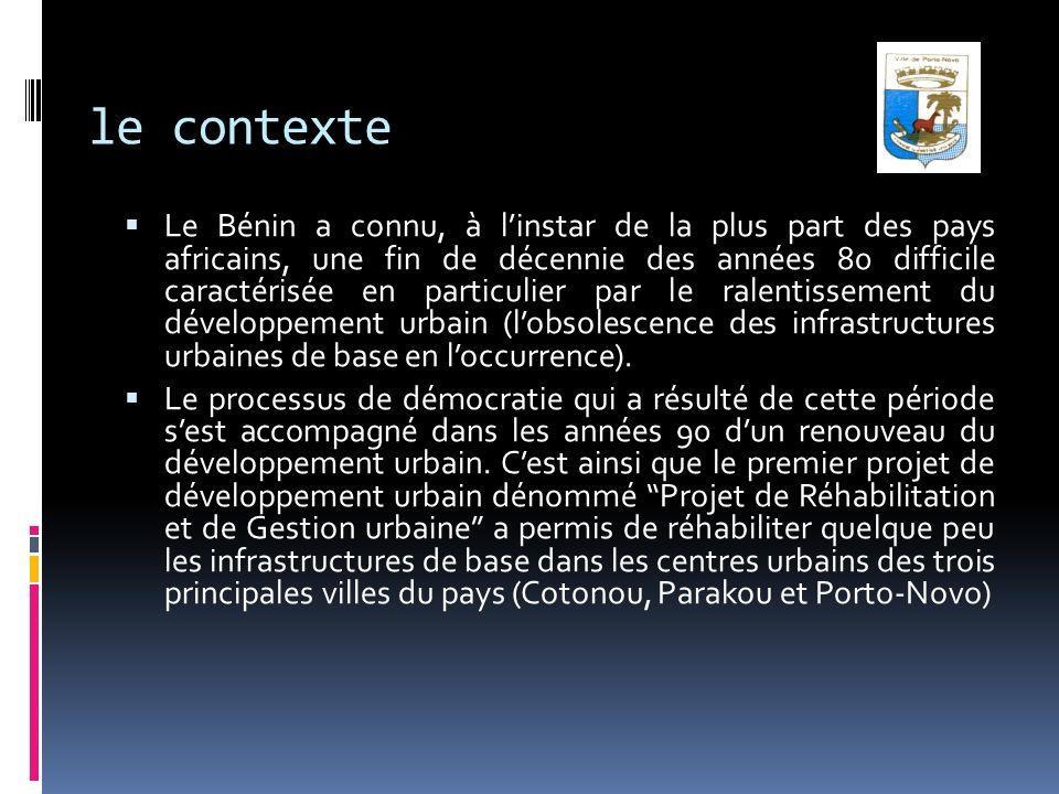 le contexte Le Bénin a connu, à linstar de la plus part des pays africains, une fin de décennie des années 80 difficile caractérisée en particulier pa