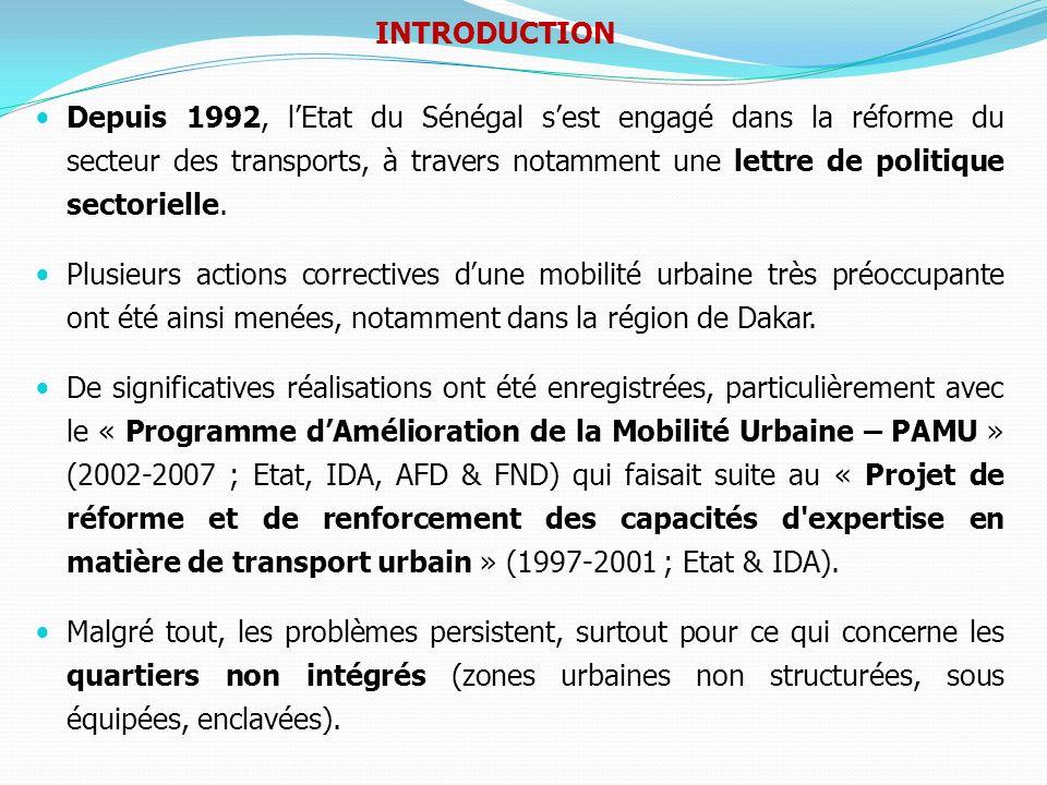 Réforme du sous secteur des transports urbains : la Lettre de politique du sous-secteur des transports urbains : création du CETUD, autorité organisatrice des transports urbains à Dakar ; le Comité de Pilotage de lorganisation et de la régulation de la circulation routière dans la région de Dakar (arrêté N°3160/PM du 27 juin 2005) doté dun bras opérationnel : le Centre de Coordination de la Circulation Routière (CCCR) dans la région de Dakar, (arrêté N° 10067 du 12 novembre 2007).