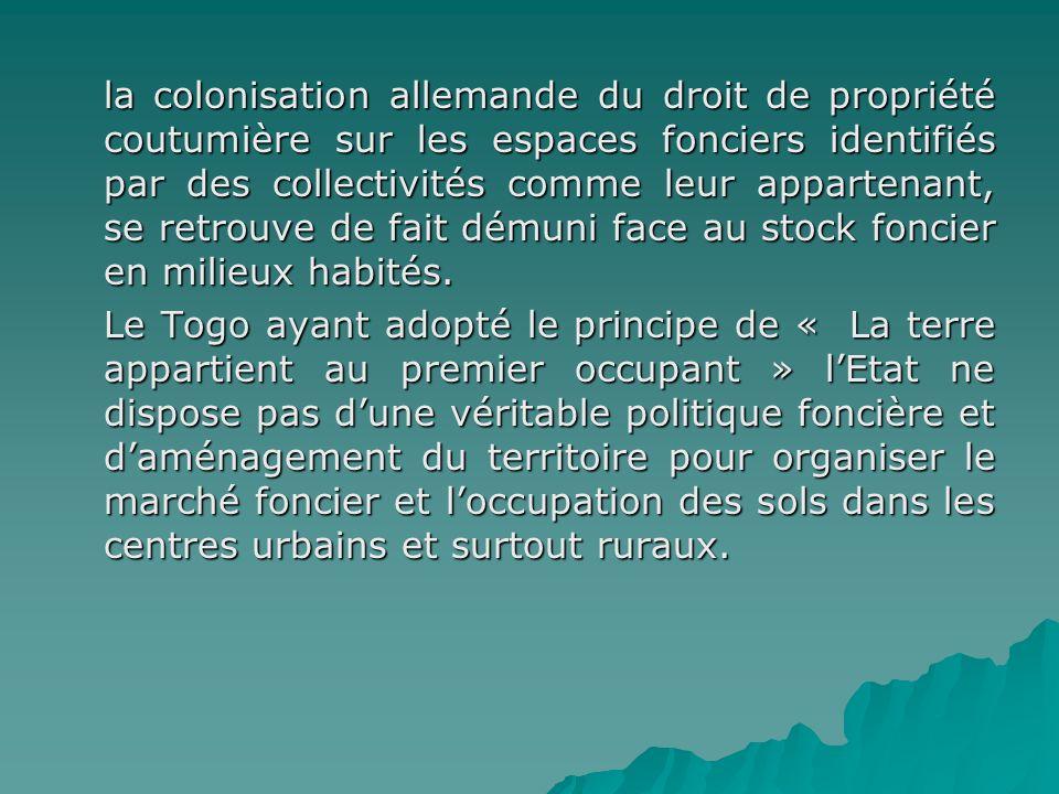 la colonisation allemande du droit de propriété coutumière sur les espaces fonciers identifiés par des collectivités comme leur appartenant, se retrou