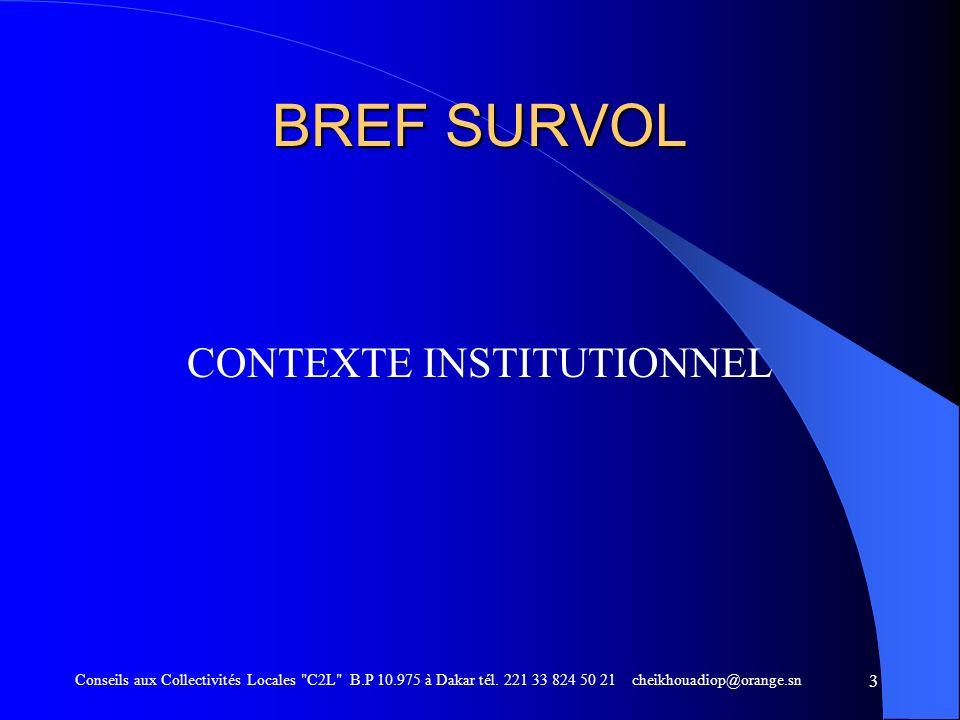 3 BREF SURVOL CONTEXTE INSTITUTIONNEL