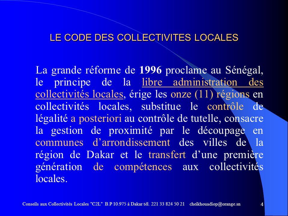 LAGENCE DE DEVELOPPEMENT MUNICIPAL Conseils aux Collectivités Locales C2L B.P 10.975 à Dakar tél.