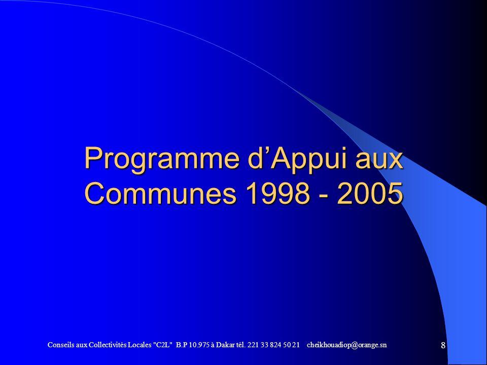 9 LE PROGRAMME DAPPUI AUX COMMUNES OCTOBRE 1997: EVALUATION DU PAC (le Programme dAppui aux Communes) DECEMBRE 1997: SIGNATURE ACCORD DE CREDIT MAI 1998: MISE EN VIGUEUR DU PAC DECEMBRE 2004: CLÔTURE DU PAC 2005/2006: PREPARATION DU PRECOL (le Programme de Renforcement et dEquipement des Collectivités Locales)