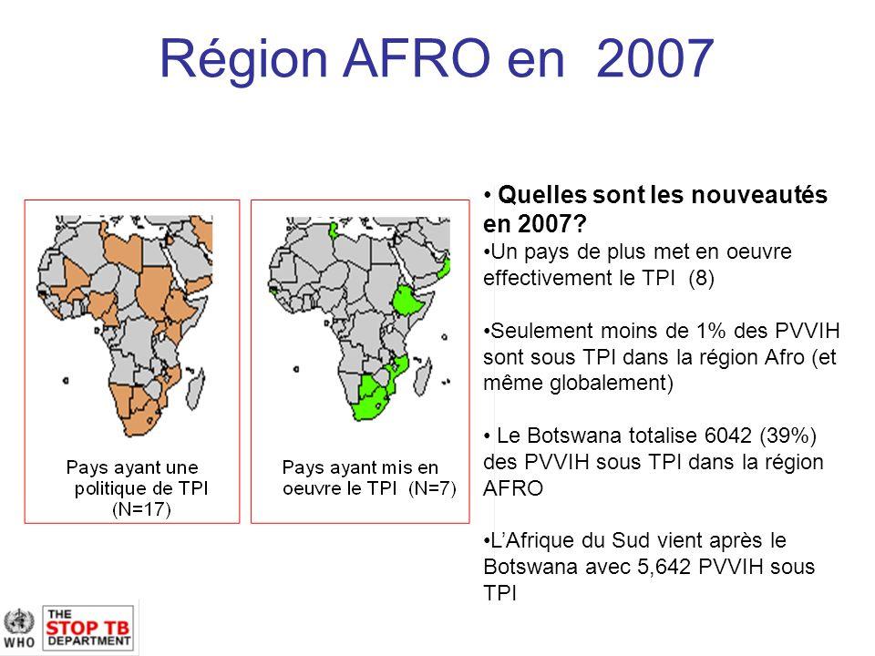Région AFRO en 2007 Quelles sont les nouveautés en 2007.