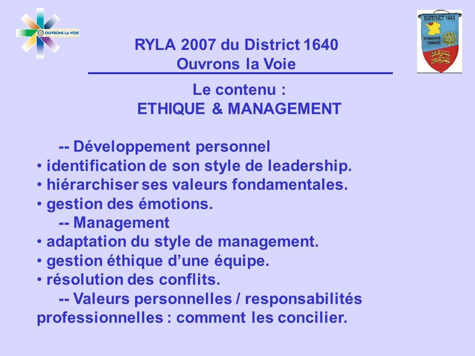 Le contenu : ETHIQUE & MANAGEMENT -- Développement personnel identification de son style de leadership.