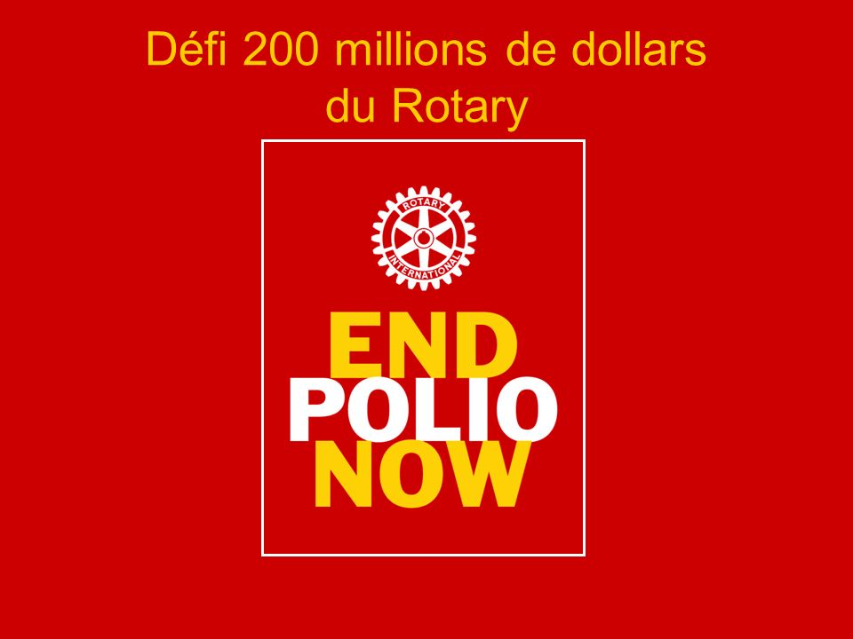 Défi 200 millions de dollars du Rotary