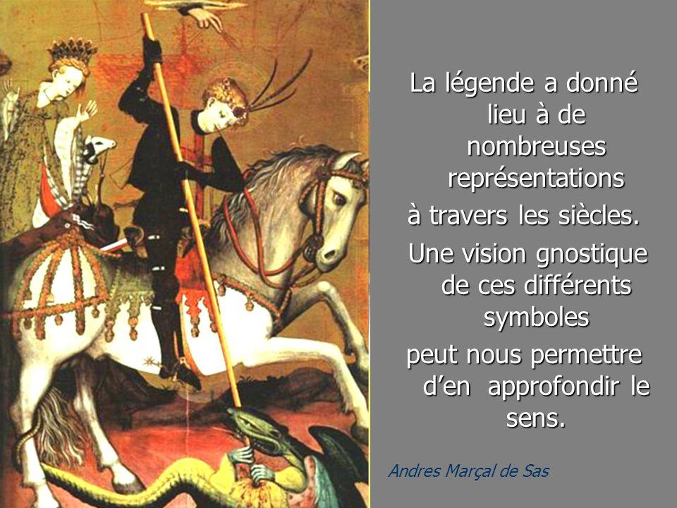Andres Marçal de Sas La légende a donné lieu à de nombreuses représentations à travers les siècles. Une vision gnostique de ces différents symboles Un