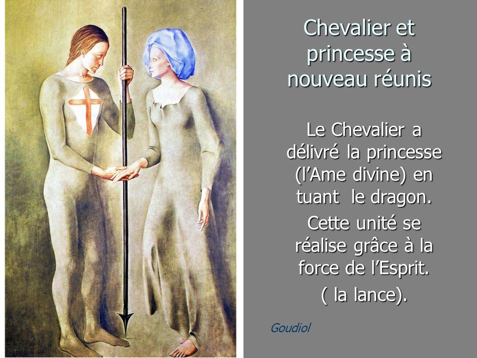 Goudiol Chevalier et princesse à nouveau réunis Chevalier et princesse à nouveau réunis Le Chevalier a délivré la princesse (lAme divine) en tuant le