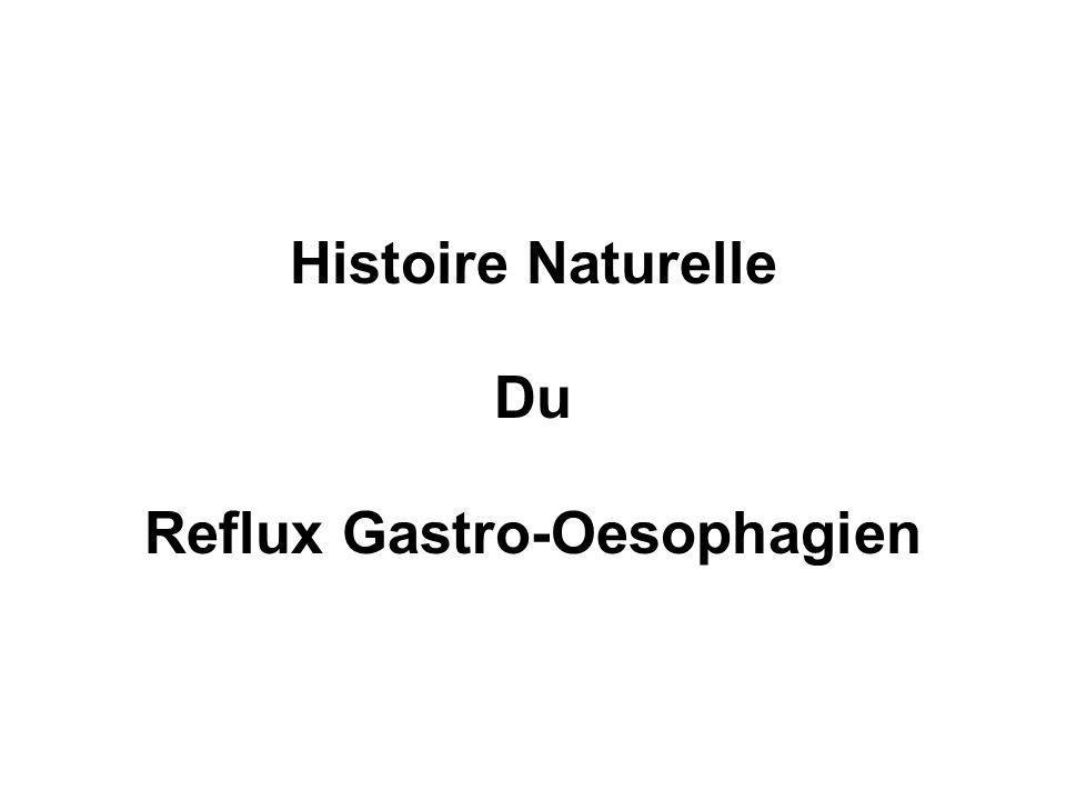 Histoire Naturelle Du Reflux Gastro-Oesophagien