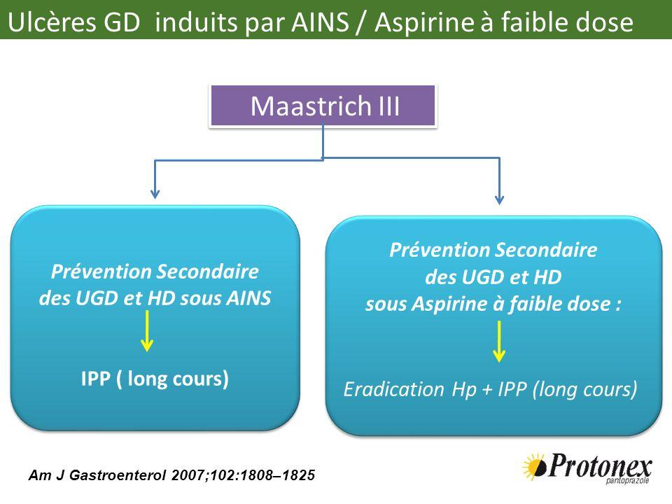 Maastrich III Prévention Secondaire des UGD et HD sous AINS IPP ( long cours) Prévention Secondaire des UGD et HD sous AINS IPP ( long cours) Préventi