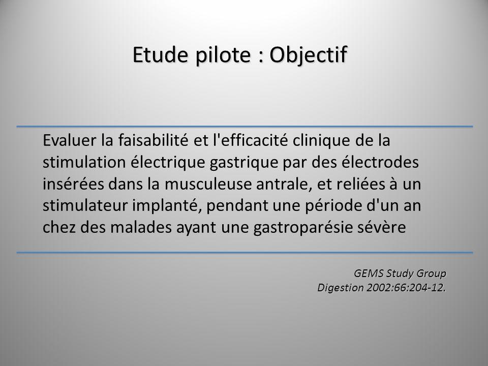 Etude pilote : Objectif Evaluer la faisabilité et l'efficacité clinique de la stimulation électrique gastrique par des électrodes insérées dans la mus