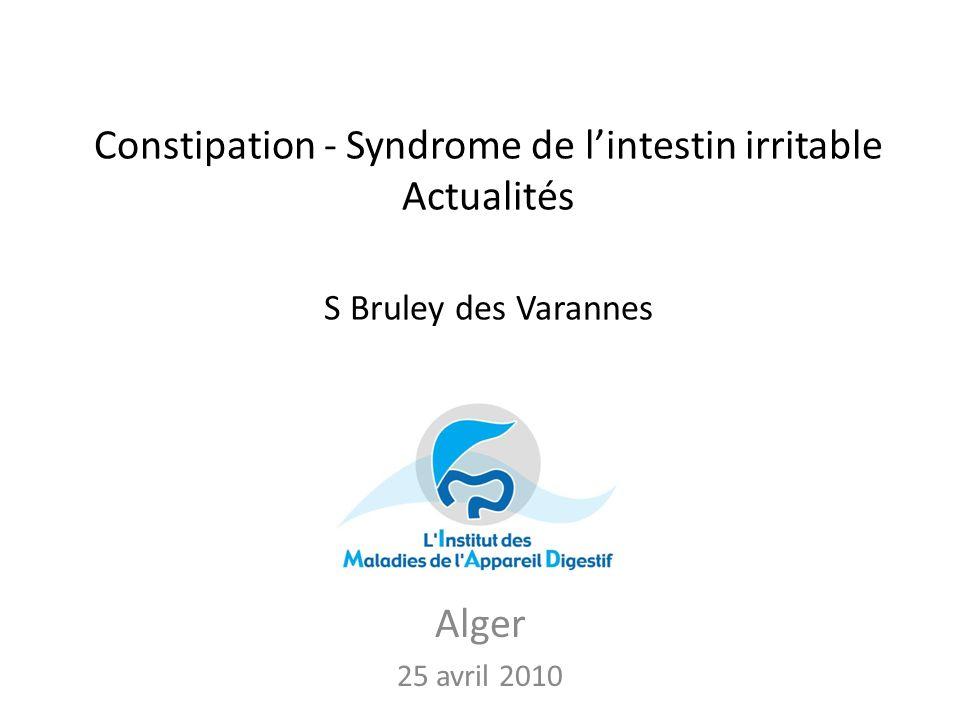 Constipation - Syndrome de lintestin irritable Actualités S Bruley des Varannes Alger 25 avril 2010