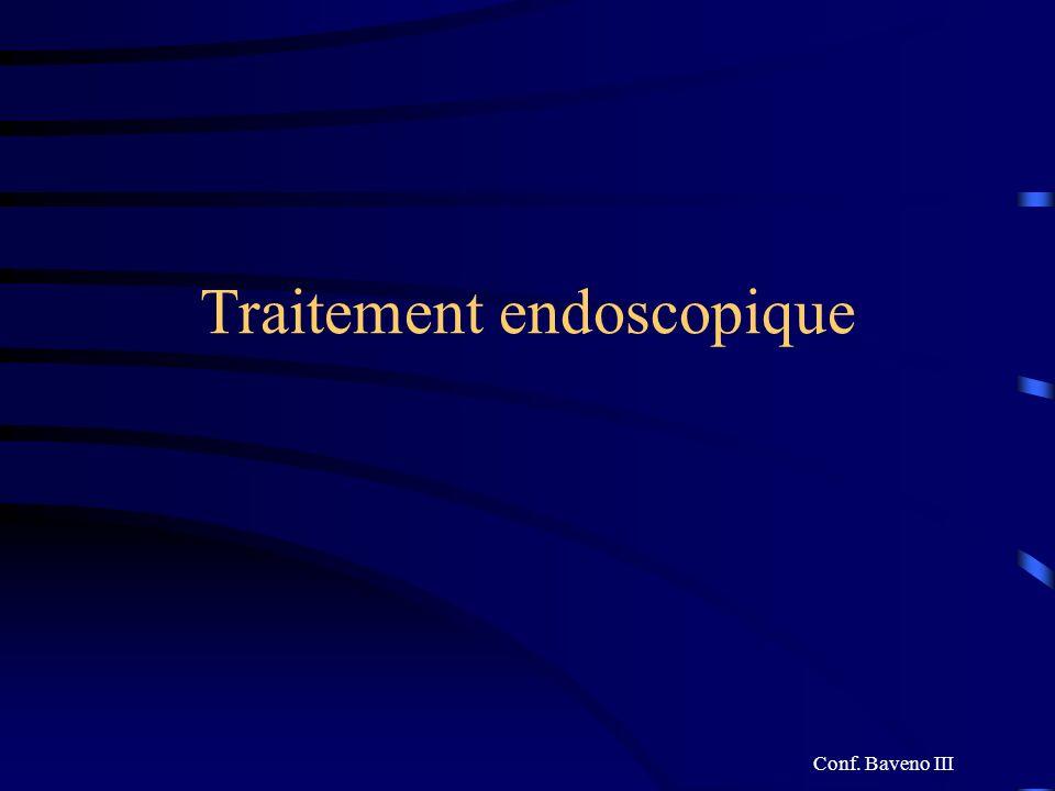 Traitement endoscopique Conf. Baveno III