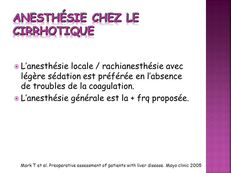 Lanesthésie locale / rachianesthésie avec légère sédation est préférée en labsence de troubles de la coagulation. Lanesthésie générale est la + frq pr