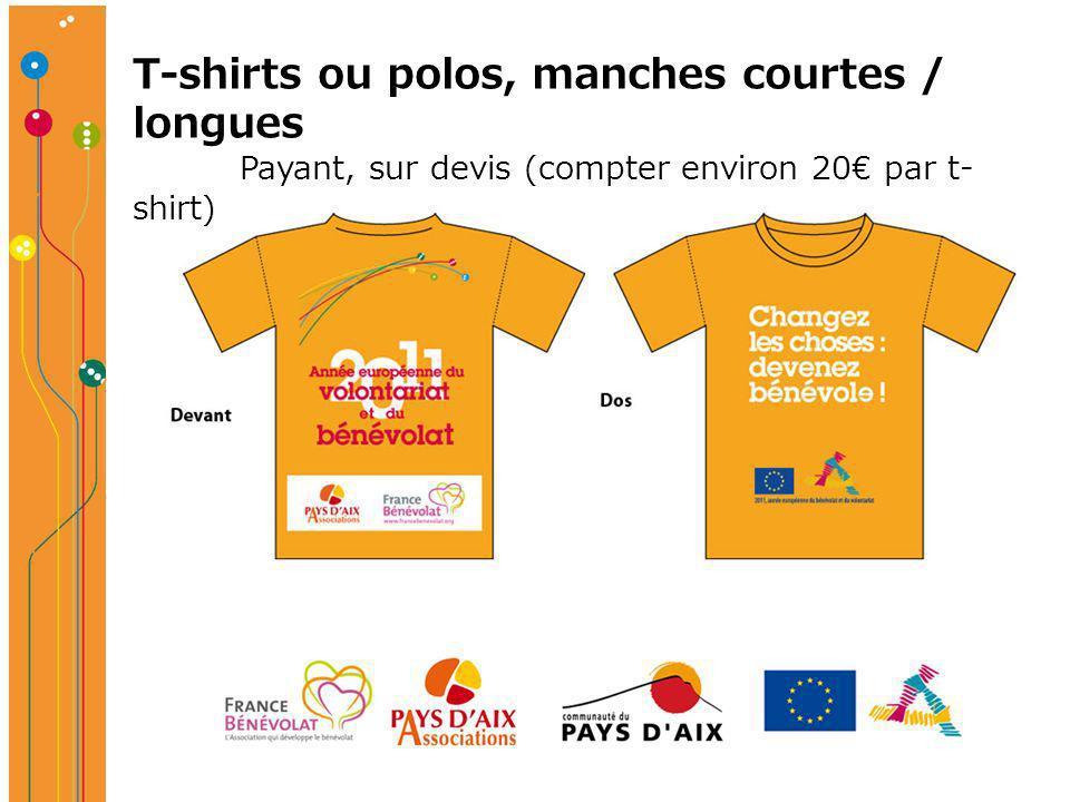 T-shirts ou polos, manches courtes / longues Payant, sur devis (compter environ 20 par t- shirt)