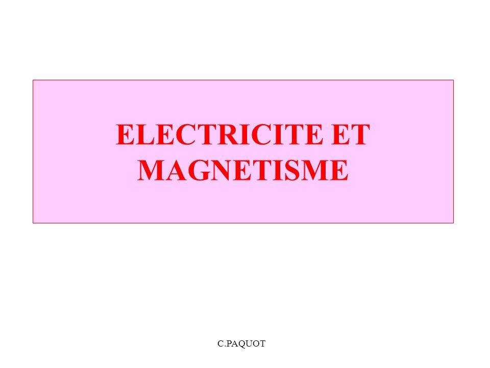 C.PAQUOT ELECTRICITE ET MAGNETISME