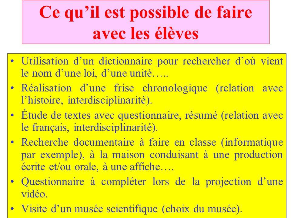 QUELQUES CITATIONS (2) Elle permet de lutter contre le dogmatisme en montrant que la science évolue : « Comme tout individu chaque science porte en el