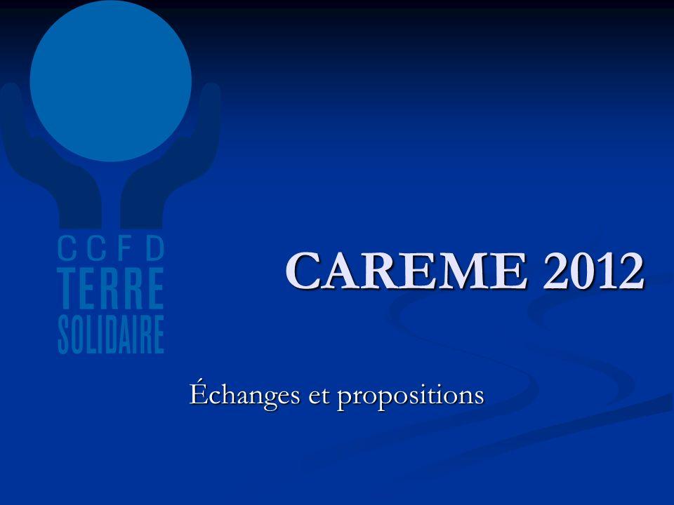 CAREME 2012 Échanges et propositions
