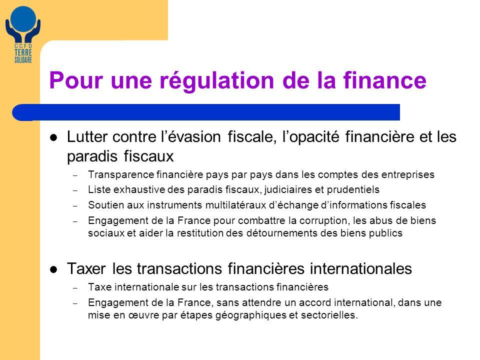 Pour une régulation de la finance Lutter contre lévasion fiscale, lopacité financière et les paradis fiscaux – Transparence financière pays par pays d