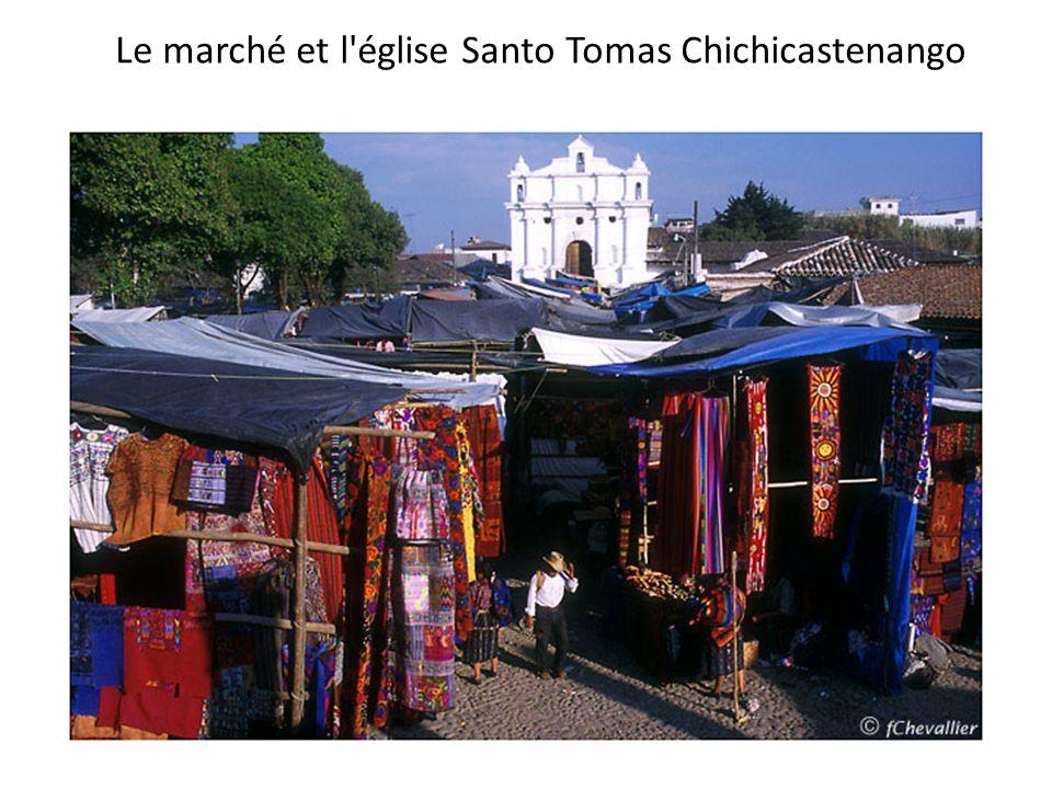 Le marché et l'église Santo Tomas Chichicastenango