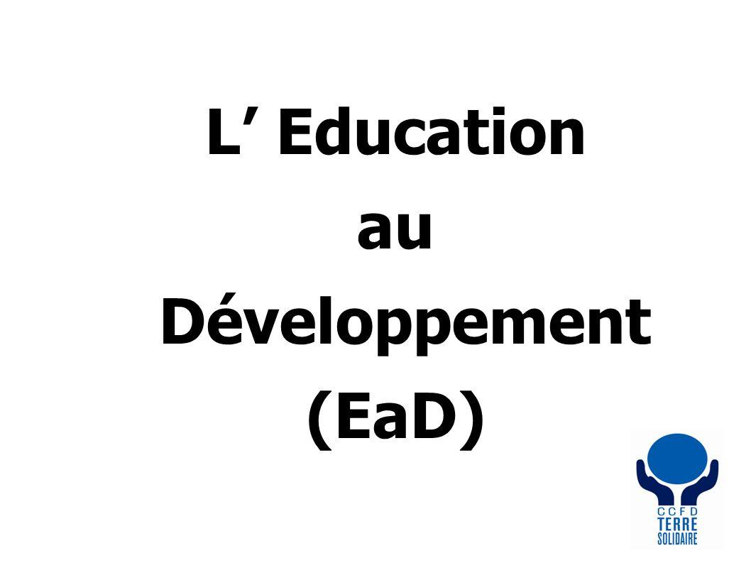 L Education au Développement (EaD)