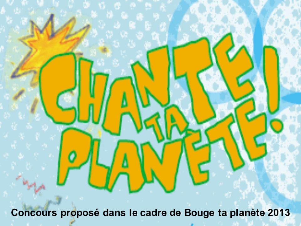 Concours proposé dans le cadre de Bouge ta planète 2013