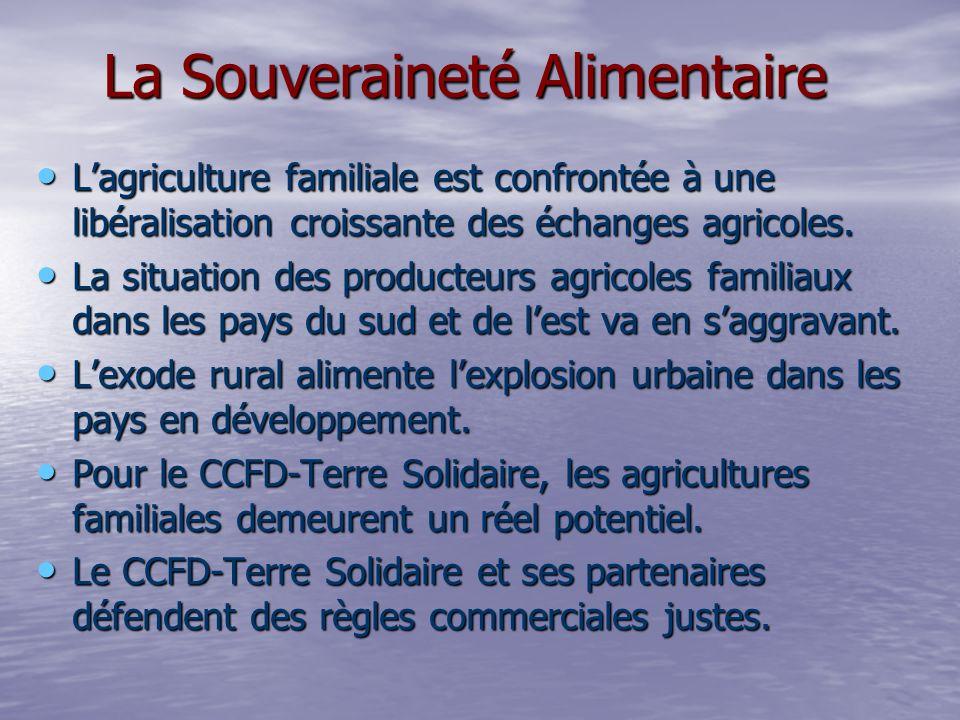 Lagriculture familiale est confrontée à une libéralisation croissante des échanges agricoles.