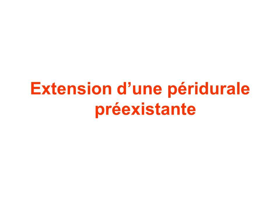 Extension dune péridurale préexistante