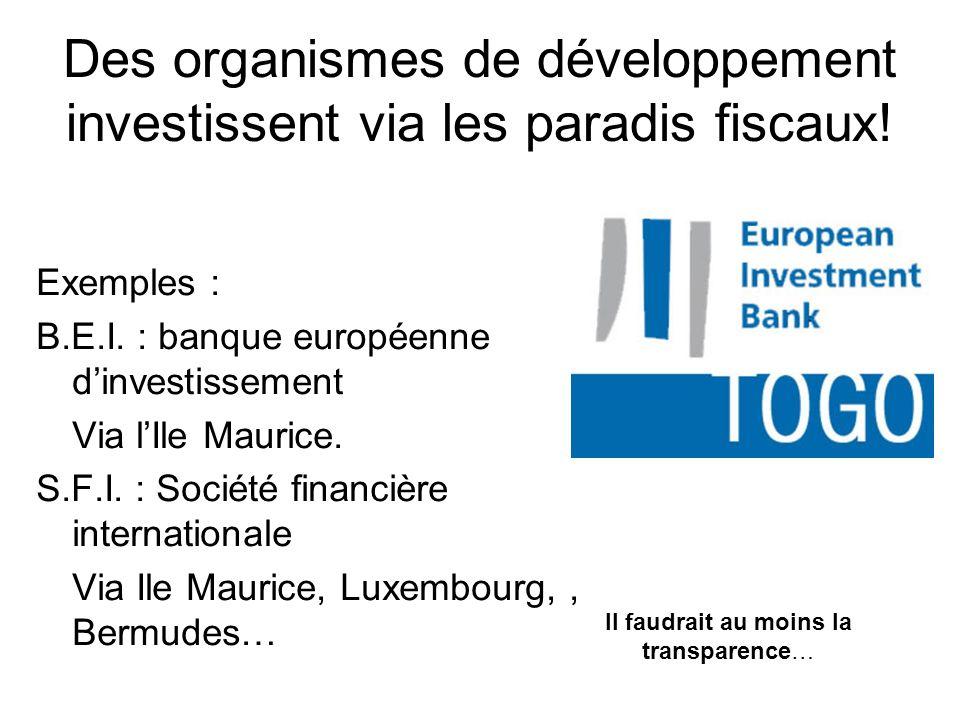 Des organismes de développement investissent via les paradis fiscaux.