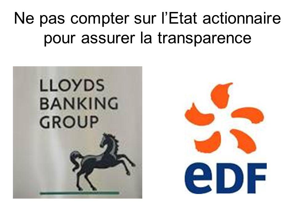 Ne pas compter sur lEtat actionnaire pour assurer la transparence