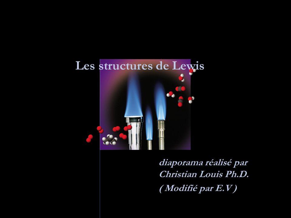Définition des structures de Lewis On doit au chimiste américain G.N.
