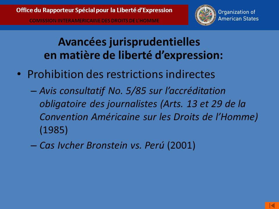 Prohibition des restrictions indirectes – Avis consultatif No. 5/85 sur laccréditation obligatoire des journalistes (Arts. 13 et 29 de la Convention A