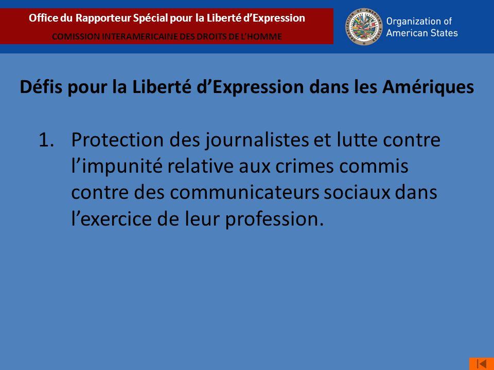 Défis pour la Liberté dExpression dans les Amériques 1.