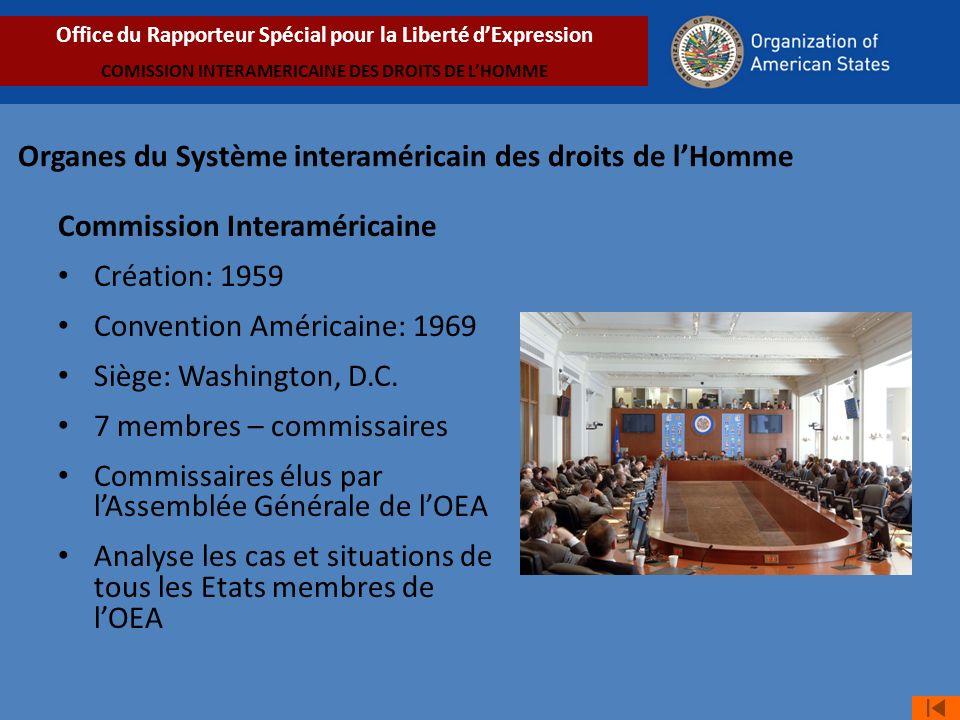Organes du Système interaméricain des droits de lHomme Commission Interaméricaine Création: 1959 Convention Américaine: 1969 Siège: Washington, D.C.
