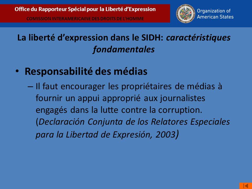 Responsabilité des médias – Il faut encourager les propriétaires de médias à fournir un appui approprié aux journalistes engagés dans la lutte contre la corruption.