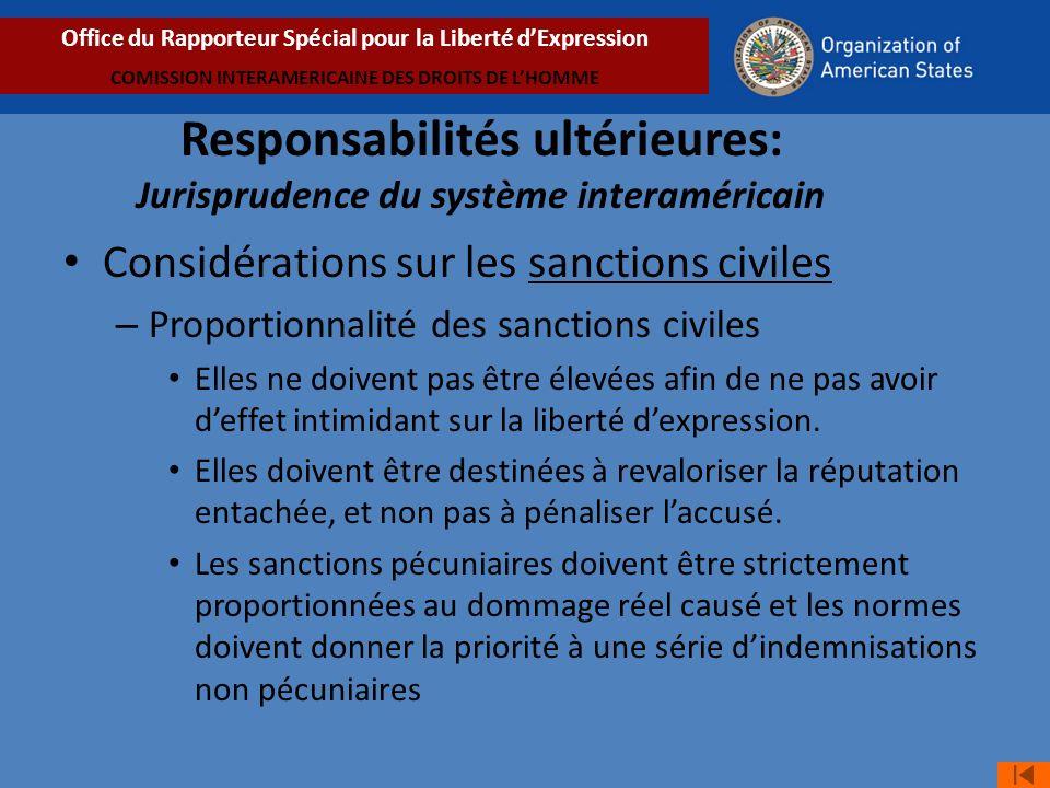 Considérations sur les sanctions civiles – Proportionnalité des sanctions civiles Elles ne doivent pas être élevées afin de ne pas avoir deffet intimidant sur la liberté dexpression.