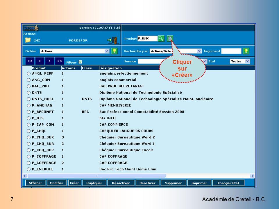 Académie de Créteil - B.C.28 Tarifer tous les éléments de parcours Sélectionner chaque élément Cliquer sur Détail Et tarifer