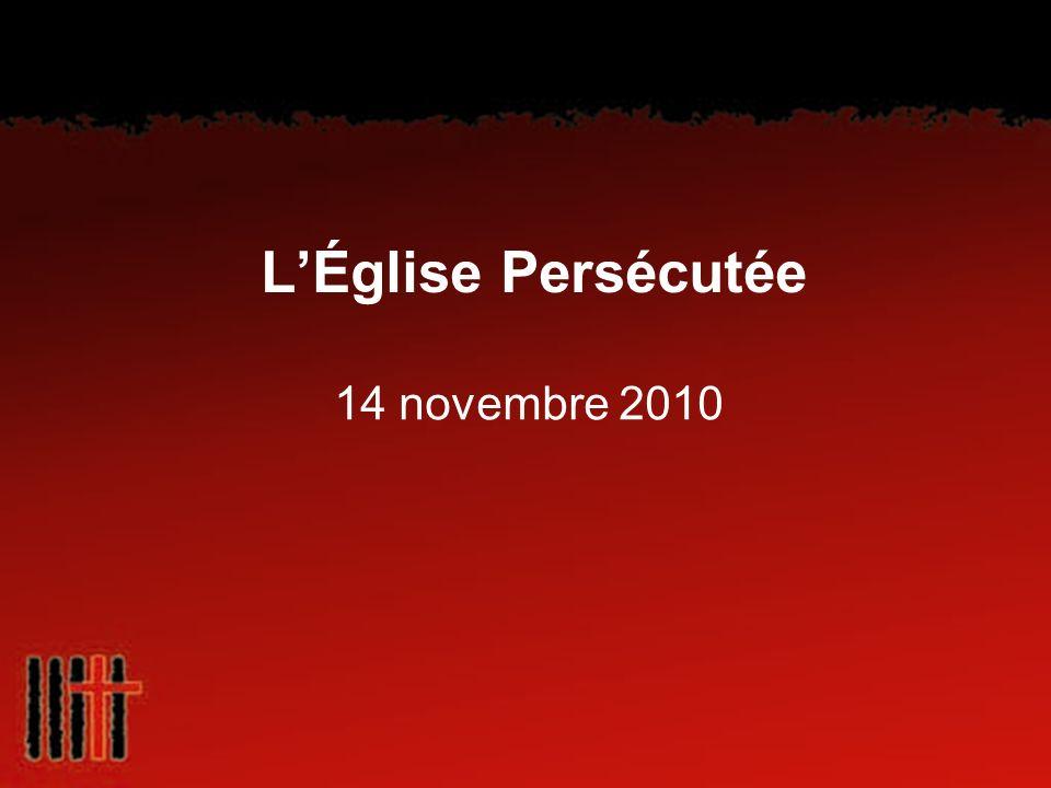 LÉglise Persécutée 14 novembre 2010