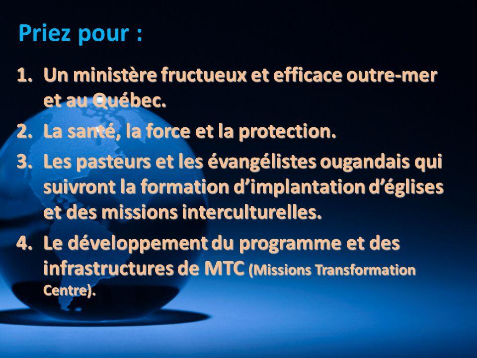 Priez pour : 1.Un ministère fructueux et efficace outre-mer et au Québec. 2.La santé, la force et la protection. 3.Les pasteurs et les évangélistes ou