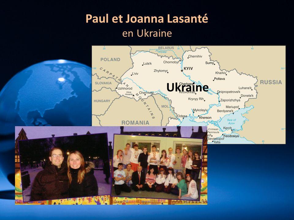 Paul et Joanna Lasanté en Ukraine Ukraine