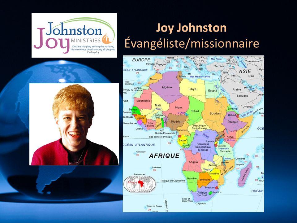 Joy Johnston Évangéliste/missionnaire