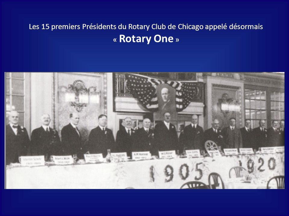 Les 15 premiers Présidents du Rotary Club de Chicago appelé désormais « Rotary One »