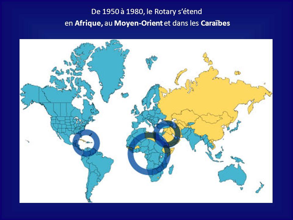 De 1950 à 1980, le Rotary sétend en Afrique, au Moyen-Orient et dans les Caraïbes