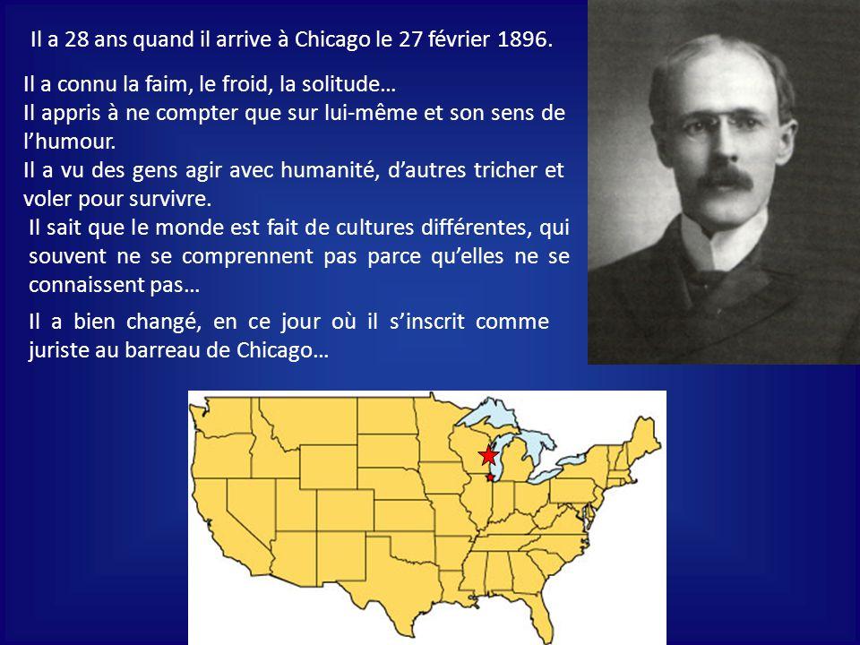 Il a 28 ans quand il arrive à Chicago le 27 février 1896.