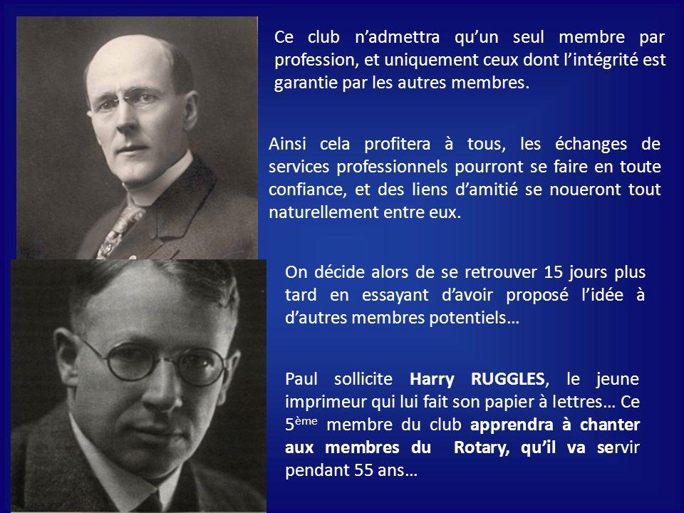 Ce club nadmettra quun seul membre par profession, et uniquement ceux dont lintégrité est garantie par les autres membres.