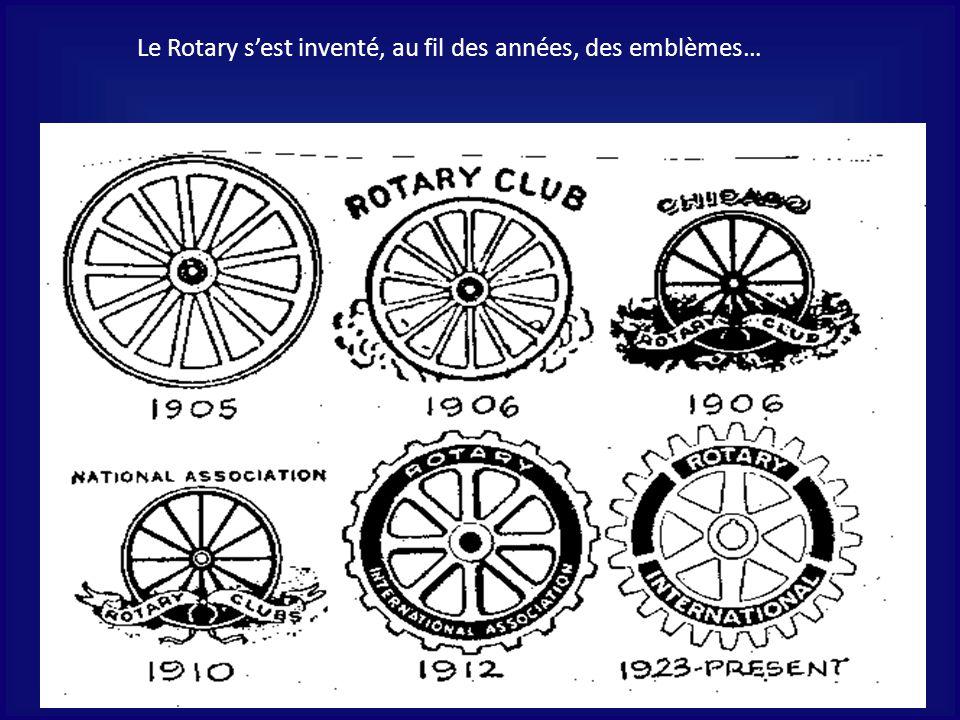 Le Rotary sest inventé, au fil des années, des emblèmes…