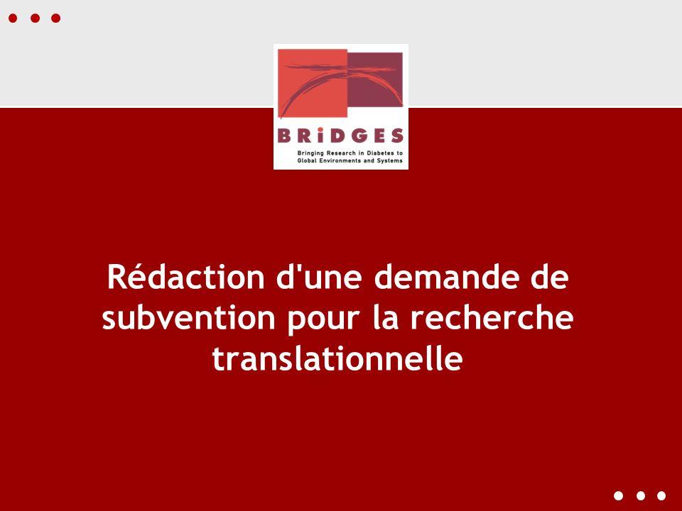 Rédaction d'une demande de subvention pour la recherche translationnelle